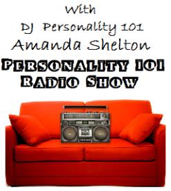 Personality 101 Radio Show LIVE!