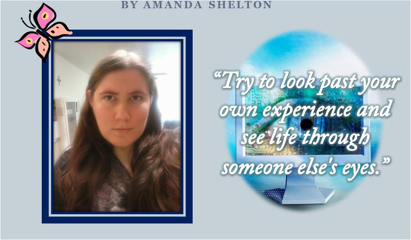 See life through someone alses eyes